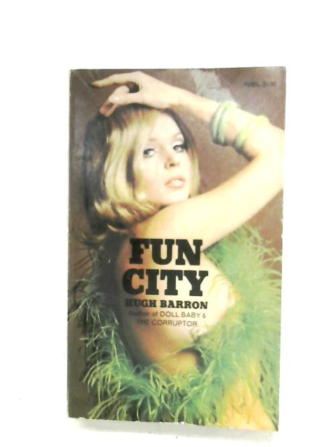 Fun City by Hugh Barron
