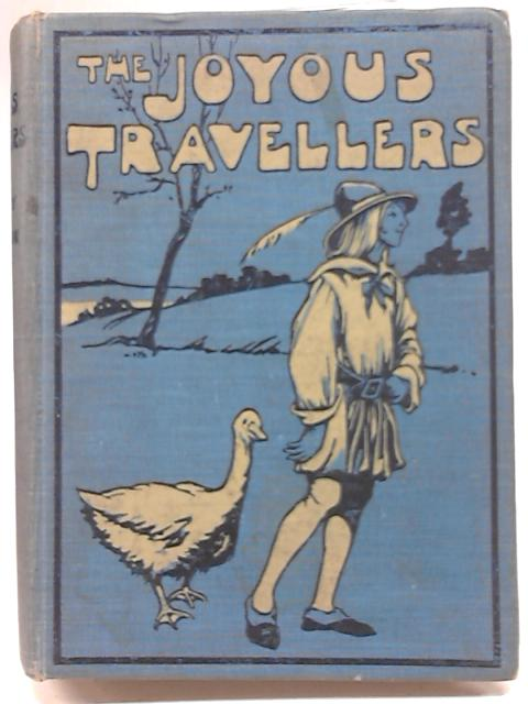 The Joyous Travellers By Maud Lindsay