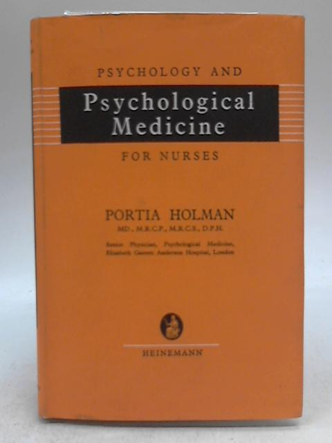 Psychology and Psychological Medicine for Nurses by Portia Holman