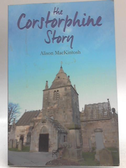 The Corstorphine Story By Alison MacKintosh