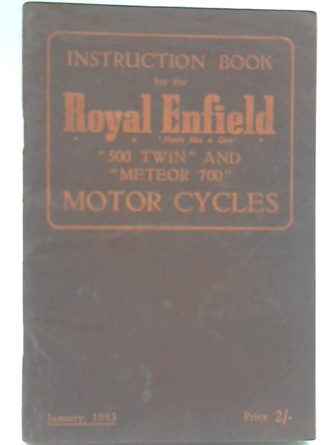 Instruction Book for the Royal Enfield by Anon