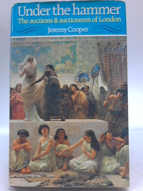 Under The Hammer By Jeremy Cooper