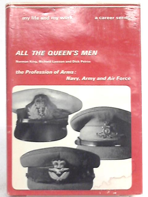 All the Queen's Men by Norman King