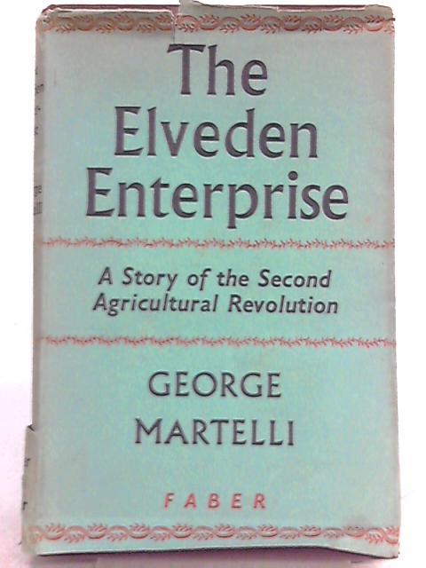The Elveden Enterprise by George Martelli