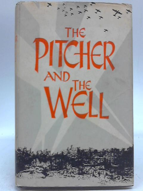 The Pitcher and the Well by J. McDonald