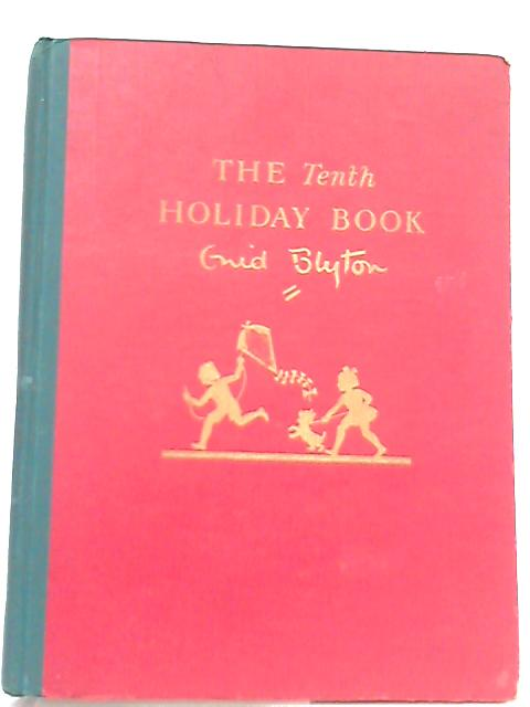 The Tenth Holiday Book by Enid Blyton