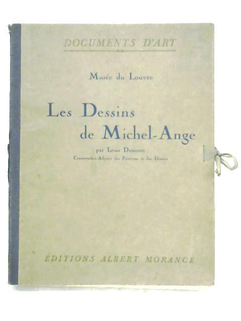 Les Dessins De Michel-Ange By Louis Demonts