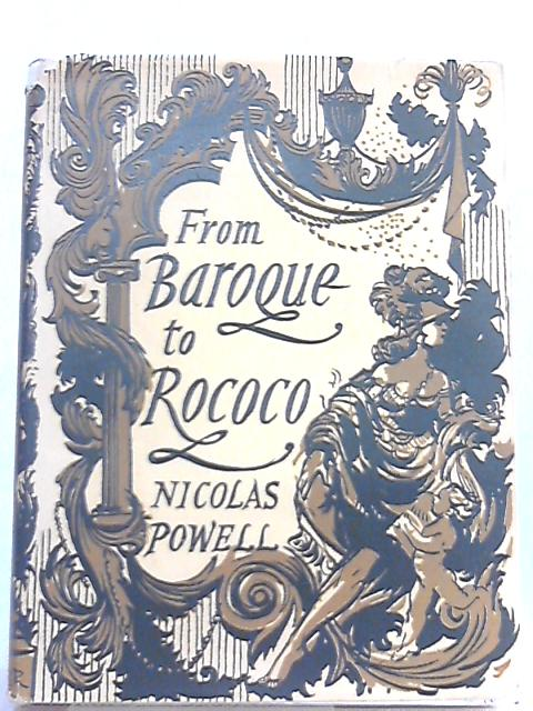 From Baroque to Rococo by Nicolas Powell
