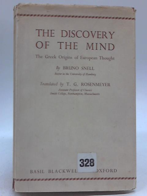 The Discovery of the Mind By Bruno Snell