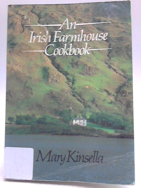 An Irish Farmhouse Cookbook By Mary Kinsella
