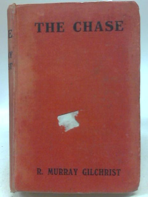 The Chase by R. Murray Gilchrist