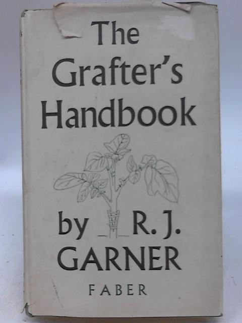 The Grafter's Handbook by R. J Garner