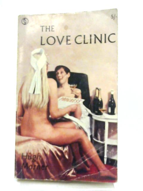 The Love Clinic by Hugh Marner