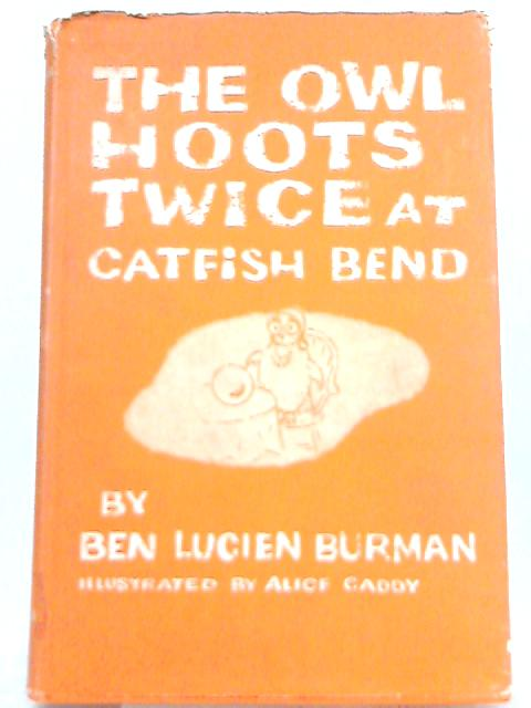 The Owl Hoots Twice at Catfish Bend by Ben Lucien Burman