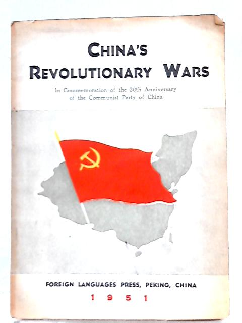 China's Revolutionary Wars By Chu Teh et al