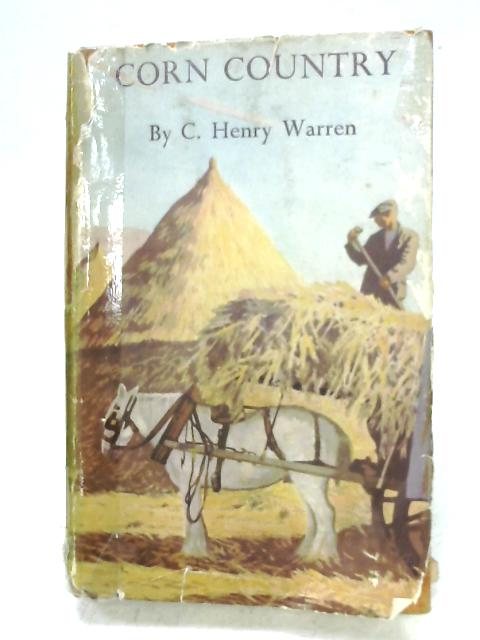 Corn Country By C. Henry Warren