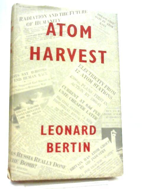 Atom Harvest by Leonard Bertin