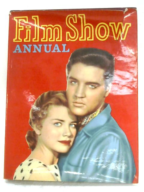 The Film Show Annual By Anon