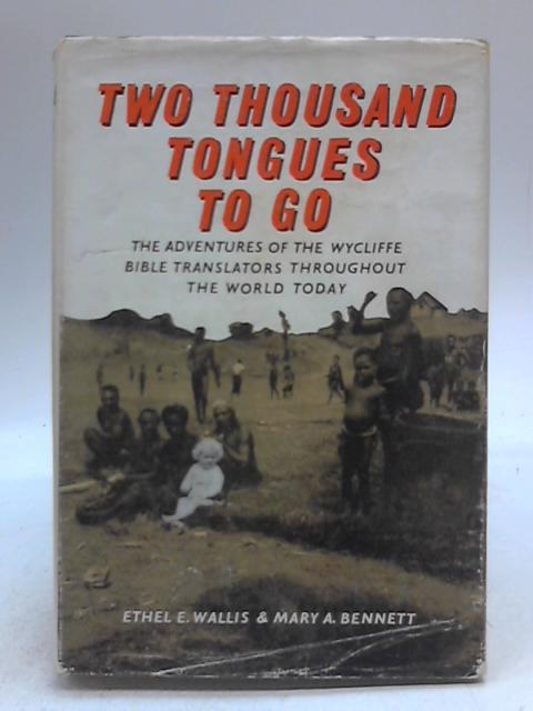 Two Thousand Tongues To Go by Ethel Emily Wallis