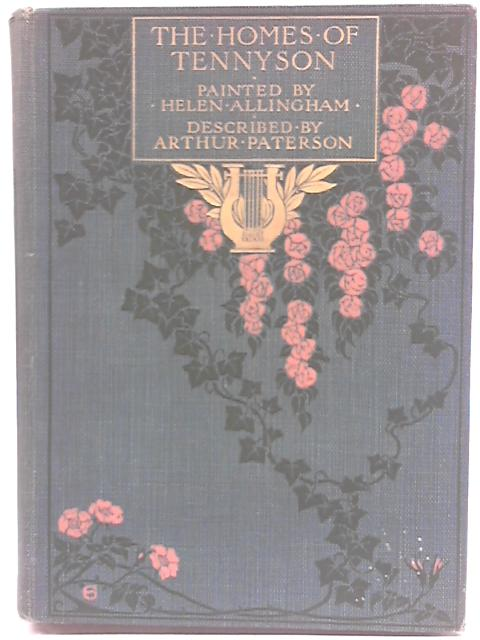 The Homes of Tennyson By Arthur Paterson