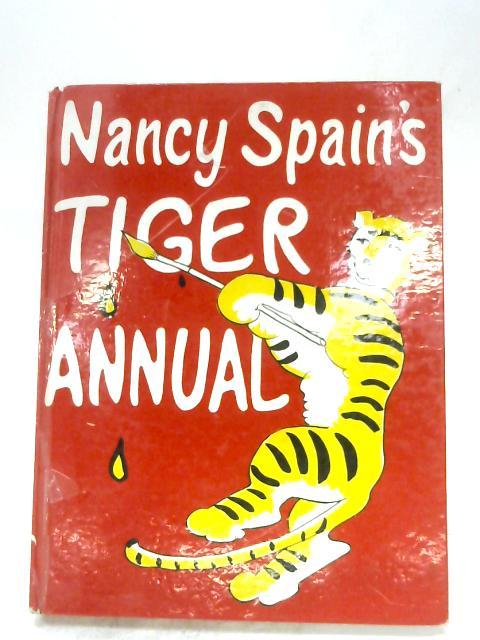 Nancy Spain's Tiger Annual By Nancy Spain