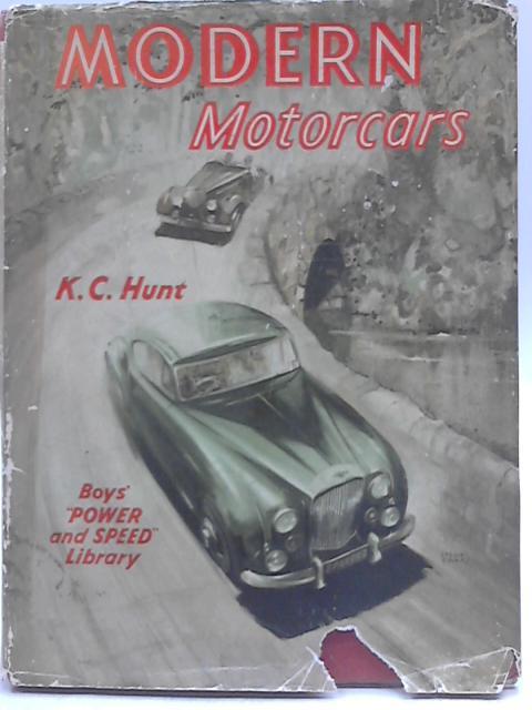 Modern Motorcars By Kenneth Charlie Hunt