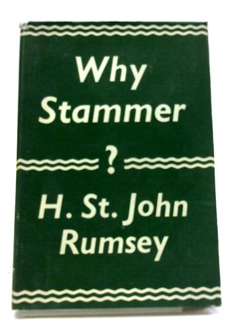 Why Stammer? By Rumsey