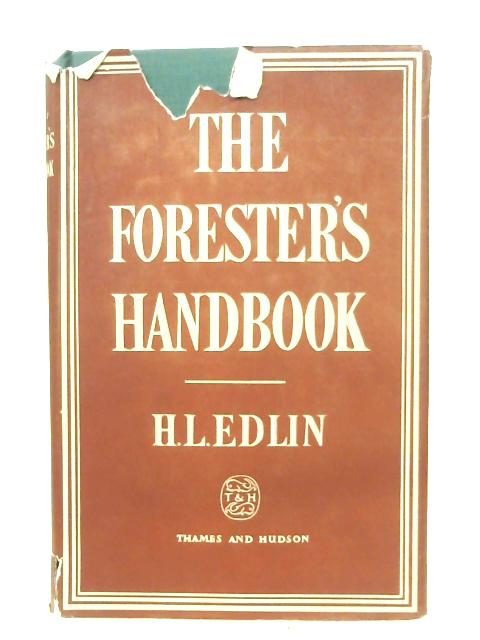 The Forester's Handbook By H. L. Edlin