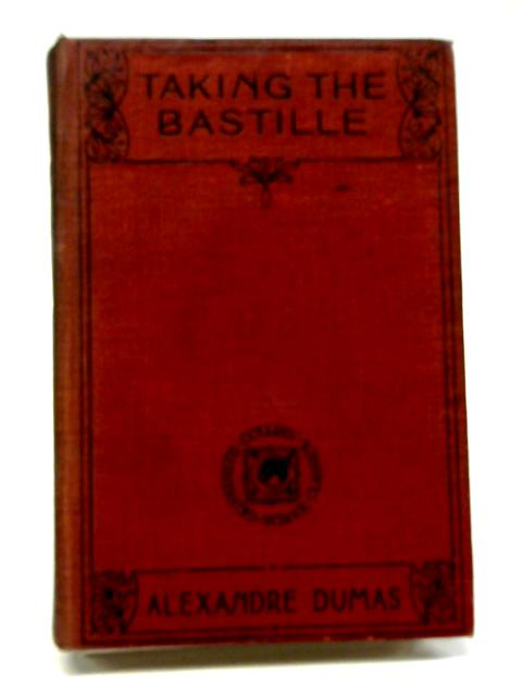 Taking The Bastille By Alexandre Dumas