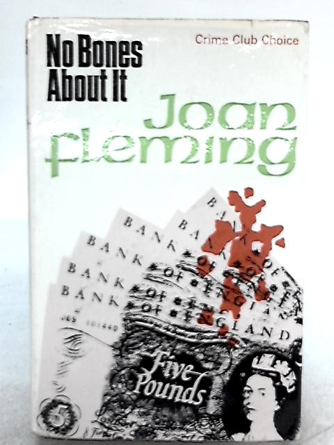 No Bones About It By Joan Fleming
