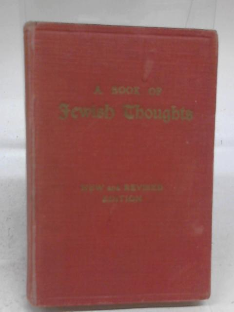 A Book of Jewish Thoughts By J H Hertz