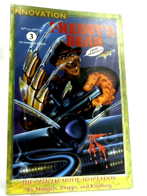Freddy's Dead, The Final Nightmare Vol 1 No 3 by Andy Mangels