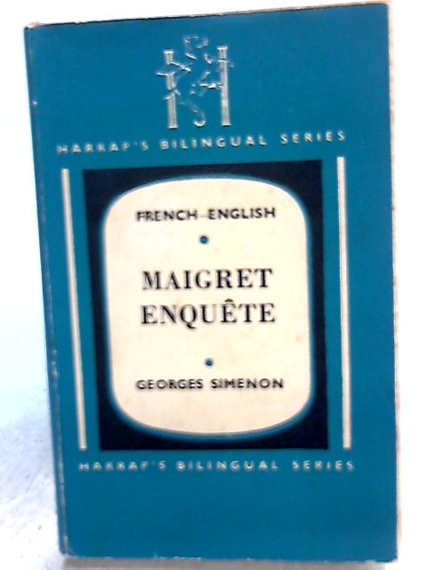 Maigret Enquete Three Stories French-English By Georges Simenon
