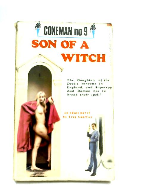 Son of a Witch by Troy Conway