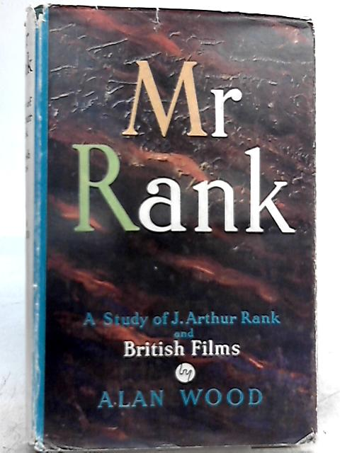 Mr Rank By Alan Wood