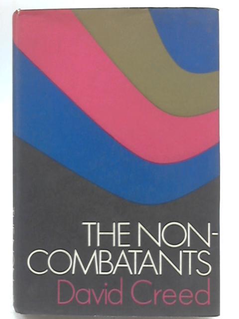 The Non-Combatants by David Creed