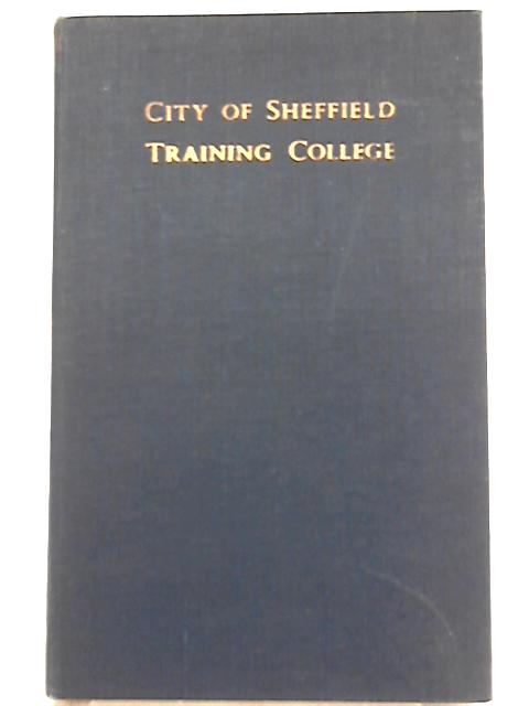 City of Sheffield Training College 1953-55 By Roy Millington