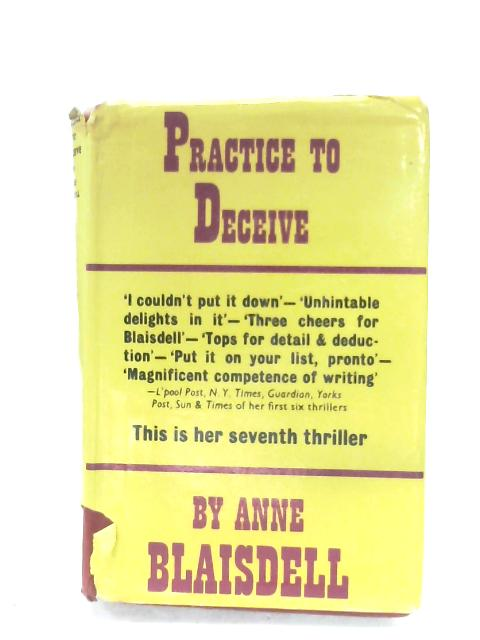 Practice To Deceive by Anne Blaisdell