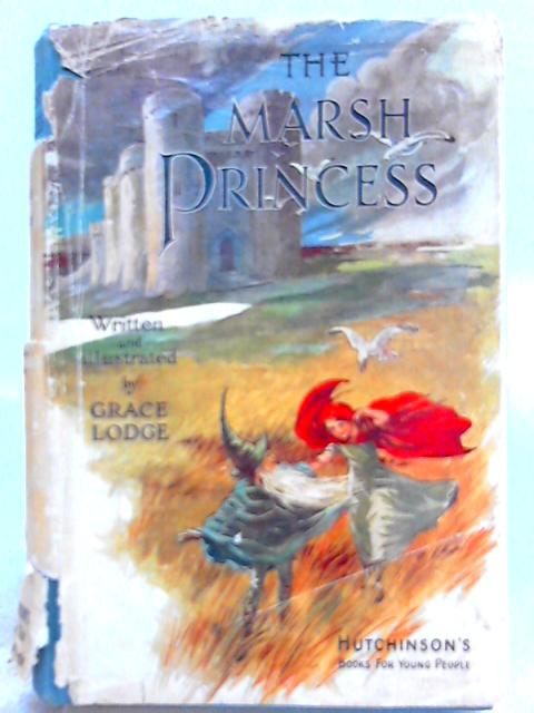 The Marsh Princess By Grace Lodge