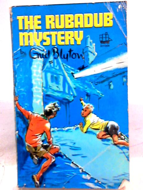 The Rubadub Mystery by Enid Blyton