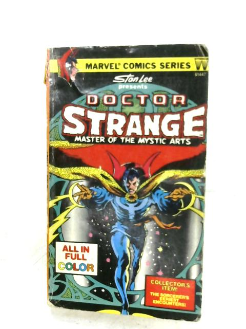 Doctor Strange: Master Of The Mystic Arts by Stan Lee