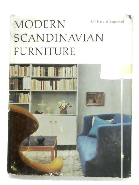 Modern Scandinavian Furniture By Ulf Hard Af Segerstad