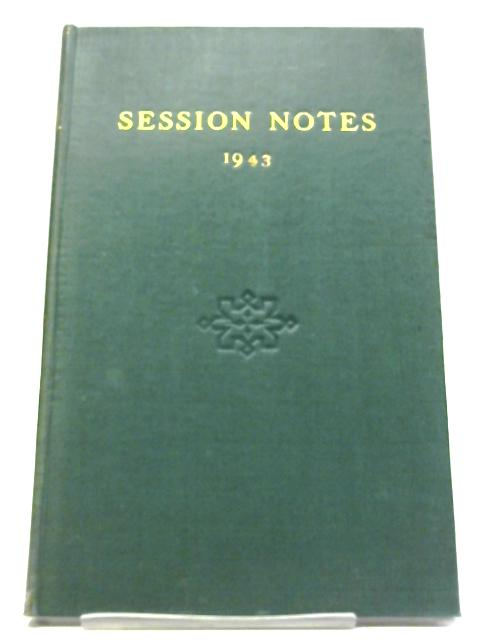 1943 Session Notes By Anon