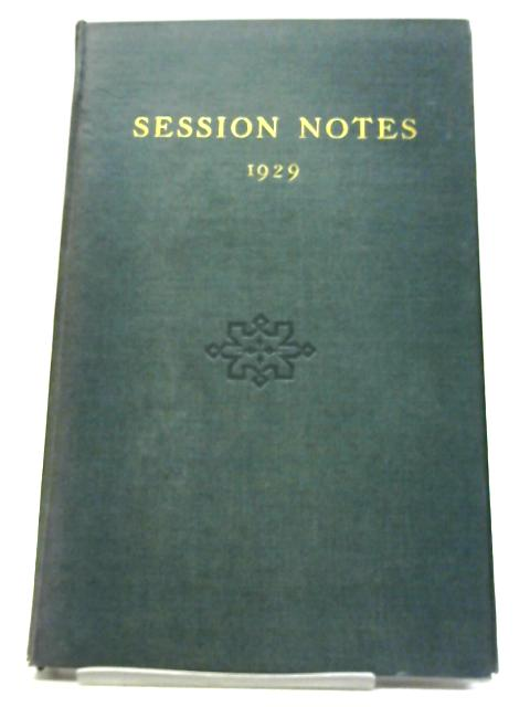1929 Session Notes By Anon