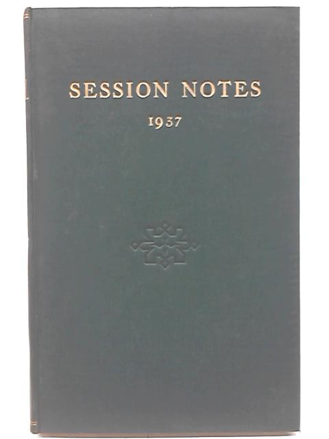 1937 Session Notes By Anon