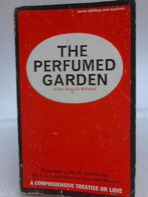 The Perfumed Garden By Alan Hull Walton