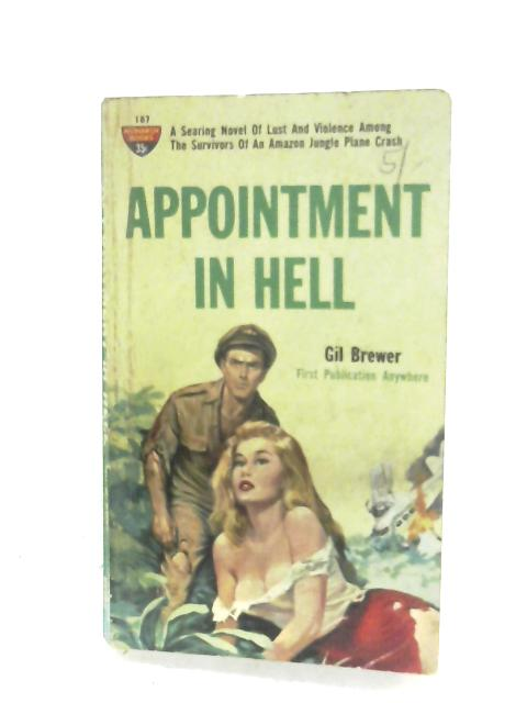 Appointment In Hell by Gil Brewer