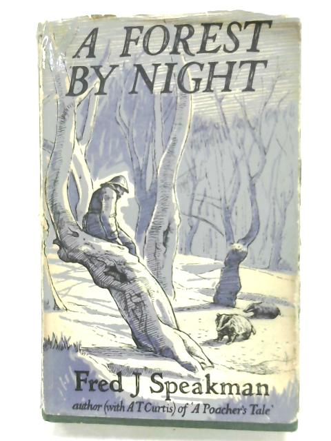A Forest By Night By Frederick J. Speakman