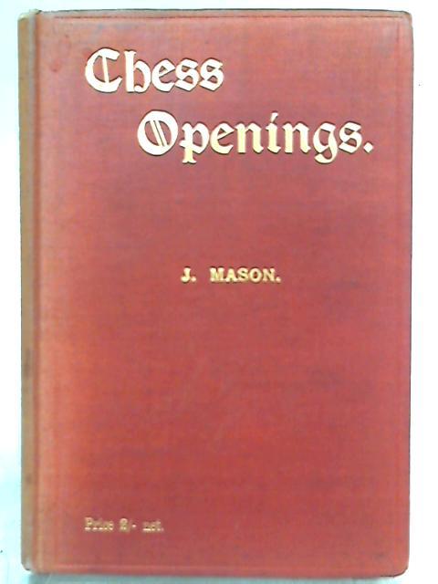 Chess Openings By James Mason