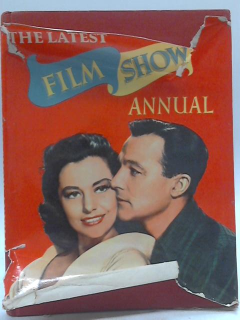 The Latest Film Show Annual By Various